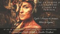 Stage Féminin Sacré : de la Déesse à la Chamane-Cycle 1