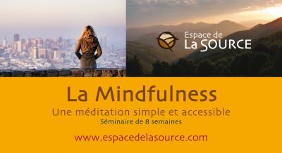 La méditation de pleine conscience, voyage dans l'ici et maintenant,