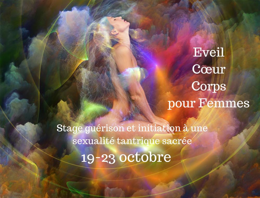 Stage 5 jours Eveil Cœur Corps, Kalyani - Guérison & Tantra Oct 2018