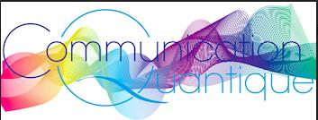 Communication Quantique ou apprendre la communication universelle
