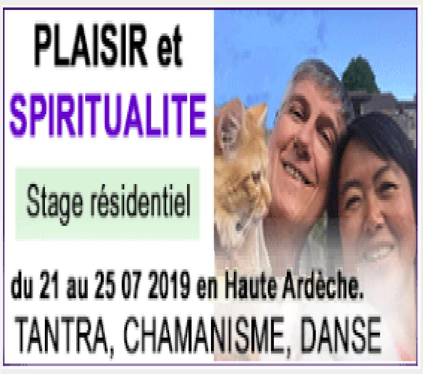 STAGES RÉSIDENTIELS   PLAISIR ET SPIRITUALITÉ   JUILLET ET AOÛT 2019