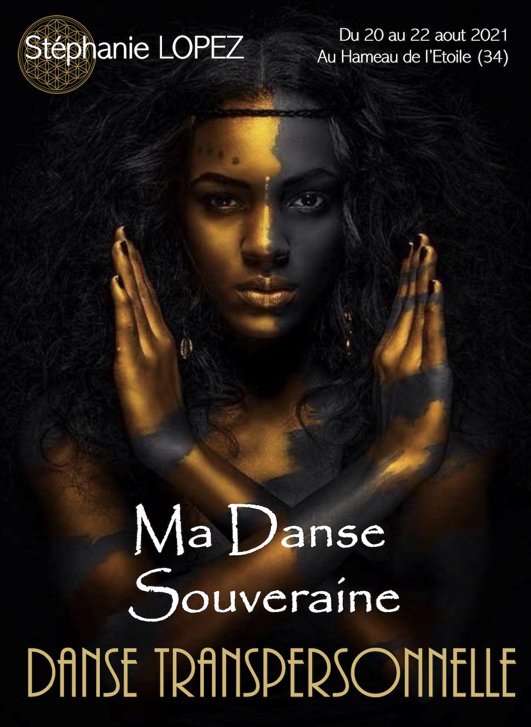 Ma Danse Souveraine - Stage Danse Transpersonnelle®