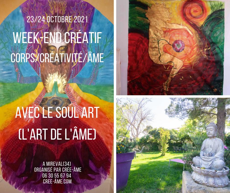 WEEK END CORPS/CRÉATIVITÉ/ÂME AVEC LE SOUL ART (ART DE L'ÂME)